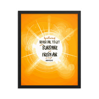 """Never Fail to Get All The Sunshine and Fresh Air You Can Get"" - Joseph Pilates Framed photo paper poster"