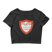 Pilates Is My Super Power Women's Crop Tee