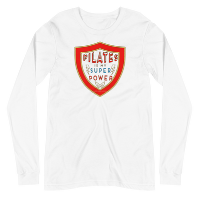 Pilates Is My Super Power Long Sleeve Tee