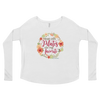 Days with Pilates are My Favorite! Ladies' Long Sleeve Tee
