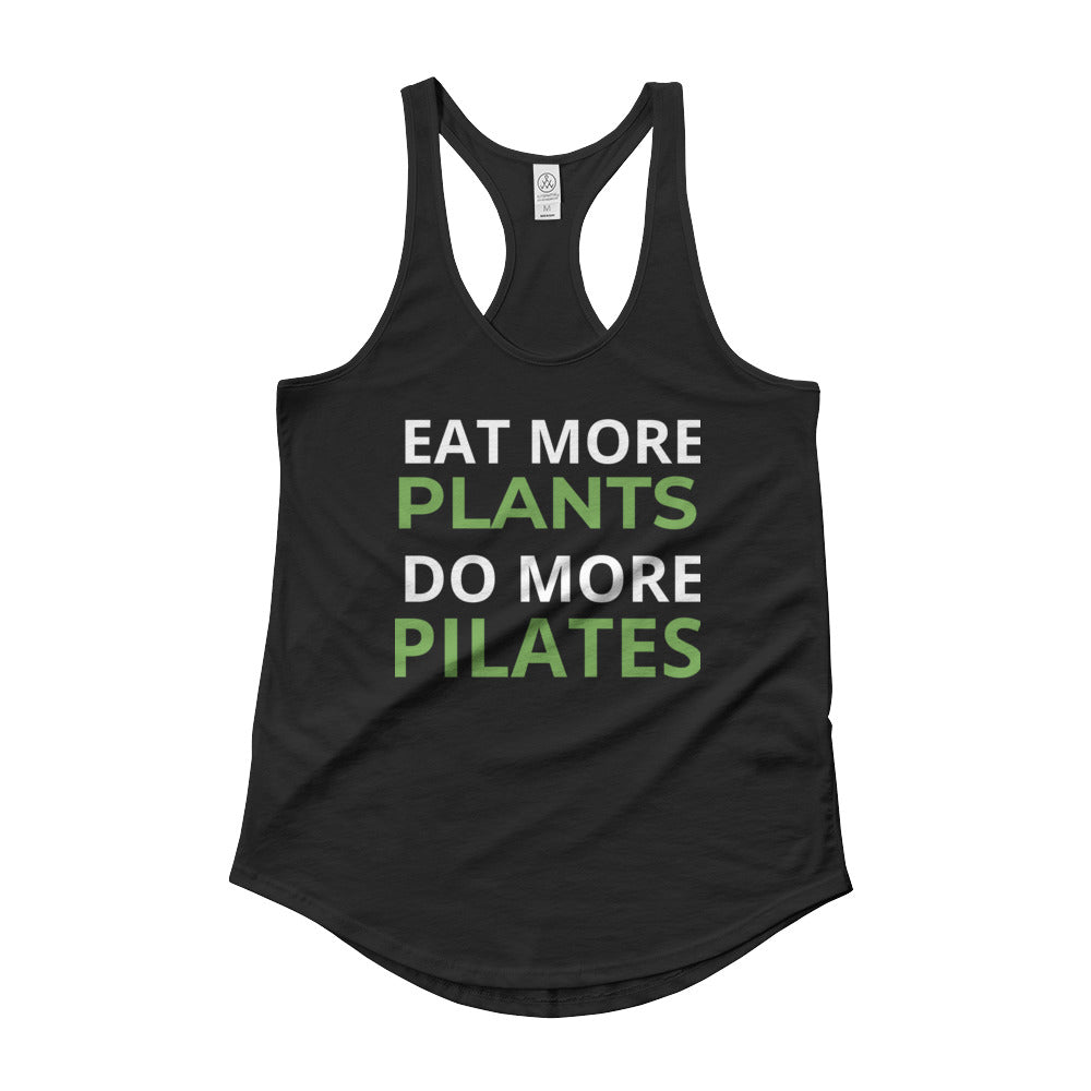Eat More Plants, Do More Pilates! Ladies' Shirttail Tank