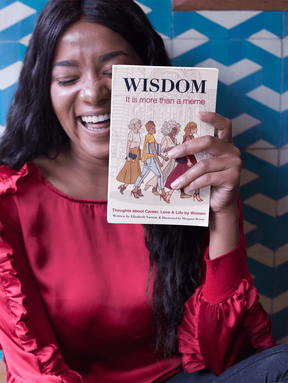 Wisdom: It Is More Than A Meme - Book - Elisabeth Yarrow