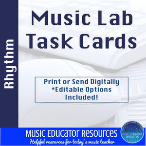 Music Lab Task Cards | Rhythm Edition | Editable and Digital Options