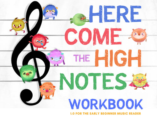 Workbook - Here Come the High Notes