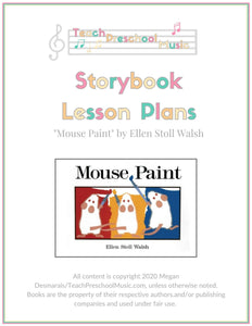 Mouse Paint Storybook Music Lesson Plan (PreK - 2)