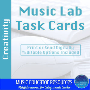 Music Lab Task Cards | Creativity Edition | Editable and Digital Options
