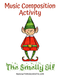 Christmas Composition: The Smelly Elf