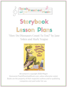 How Do Dinosaurs Count To Ten Storybook Music Lesson Plan (PreK - 2)