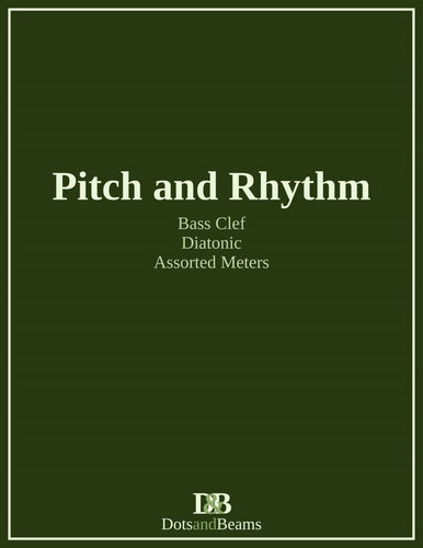 Pitch and Rhythm - Bass Clef (E-Book Copy)