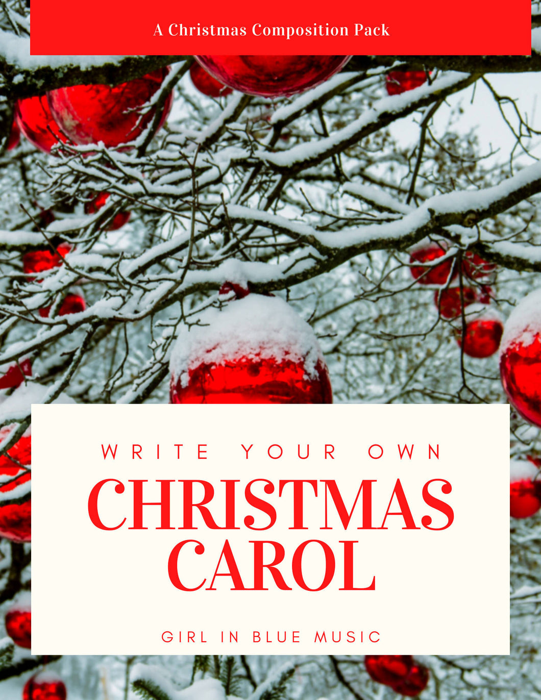 Write Your Own Christmas Carol: A Christmas Composition Pack