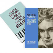 AMusA and Diploma General Knowledge Study Guide - Part 3: Classical Era, Beethoven and Sonata Op 26