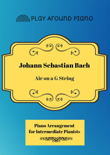 Piano Arrangement Intermediate - Air on a G String Bach