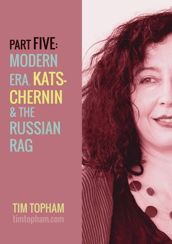 AMusA and Diploma General Knowledge Study Guide - Part 5: Modern Era, Elena Kats-Chernin and Russian Rag