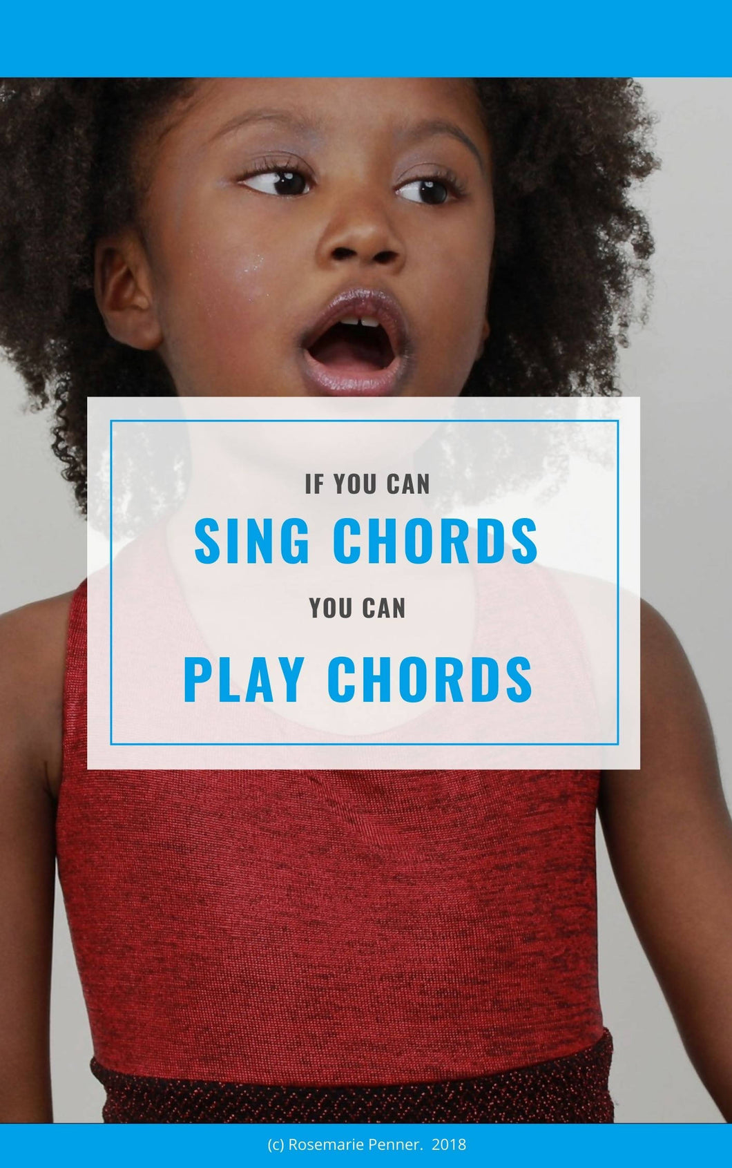 If You Can Sing Chords, You Can Play Chords