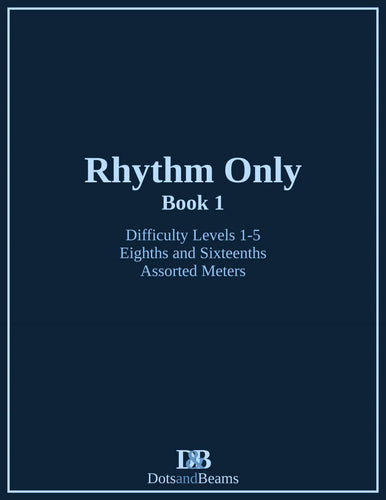 Rhythm Only - Book 1 (Print Copy)