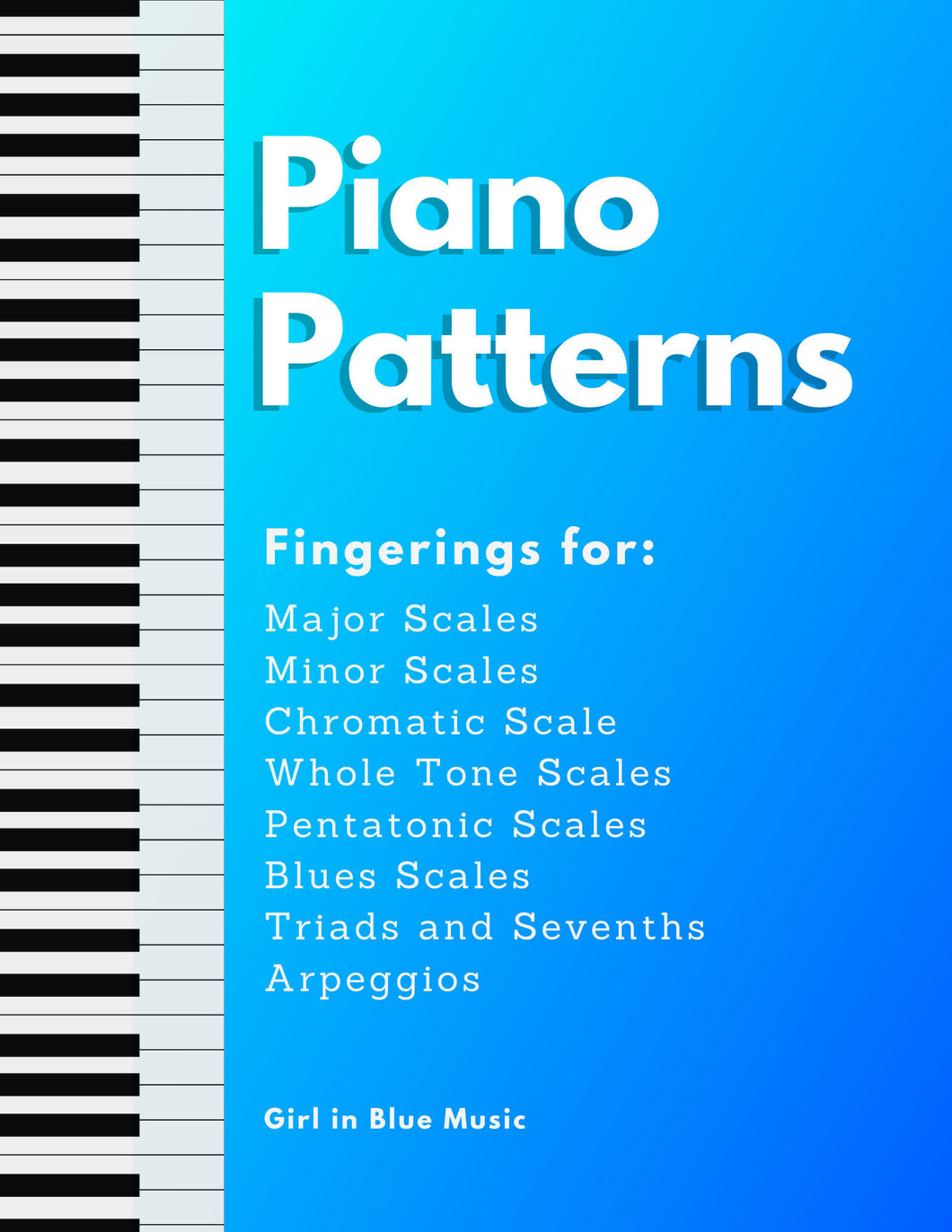 Piano Patterns: Fingerings for Scales, Chords, and Arpeggios