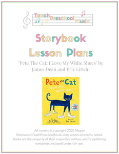 Pete The Cat Storybook Music Lesson Plan (PreK - 2)