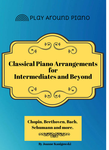 Piano Arrangements For Intermediates And Beyond