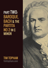AMusA and Diploma General Knowledge Study Guide - Part 2: Bach, Baroque Era, Partita in C minor