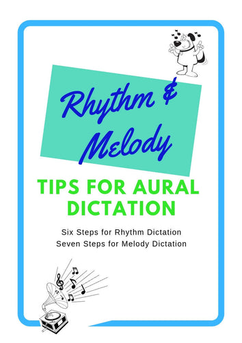 Melody & Rhythm Dictation - Quick Tips Helper Sheets
