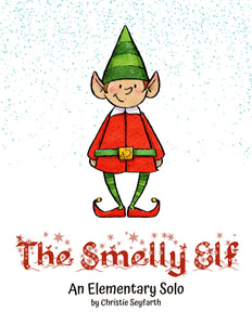 The Smelly Elf: An Elementary Solo