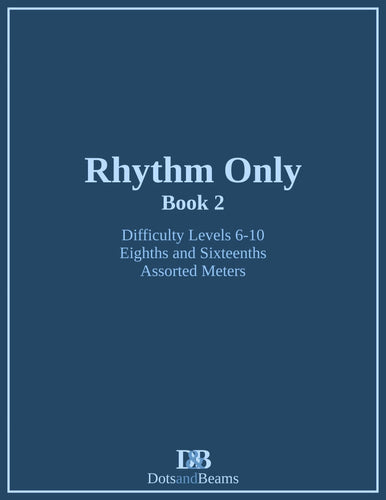Rhythm Only - Book 2 (E-Book Copy)