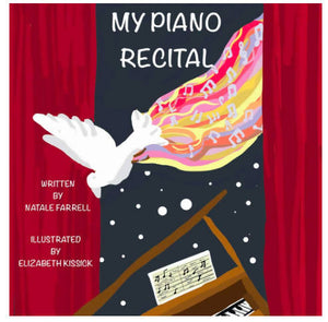 My Piano Recital Illustrated Children's Book