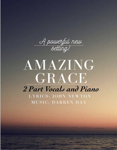 Amazing Grace- 2 part Vocals and Piano