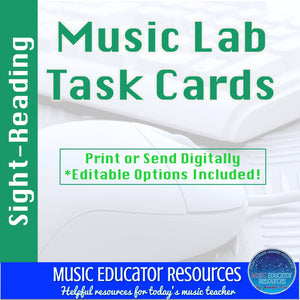 Music Lab Task Cards | Sight Reading Edition | Editable and Digital Options