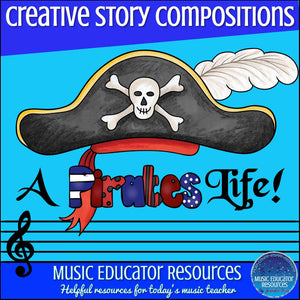 Creative Story Compositions: A Pirates Life! (Reproducible)