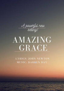 Amazing Grace- NEW SETTING (Solo for Voice and Piano)