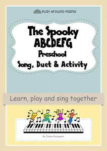 Preschool Piano Song, Duet and Activity - The Spooky ABDCEFG Song