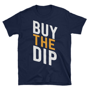 Buy The Dip Cryptocurrency / Bitcoin Short-Sleeve Unisex T-Shirt