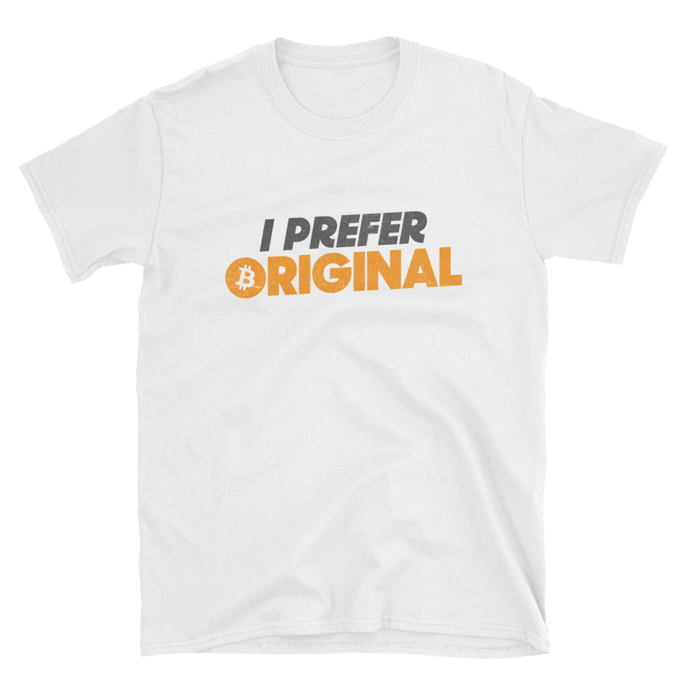 I Prefer Original Bitcoin BTC Logo Symbol VALUE Short-Sleeve Unisex T-Shirt