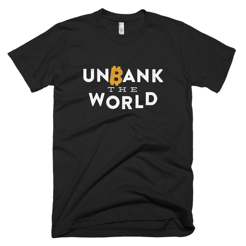Unbank The World Bitcoin Cryptocurrency Short-Sleeve T-Shirt