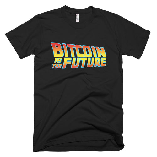 Bitcoin is the Future Back To The Future Inspired Tshirt