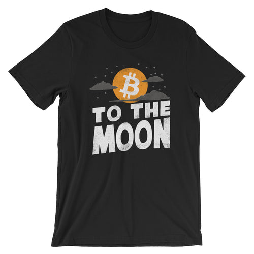 Bitcoin To The Moon | Unique BTC Cryptocurrency Shirt | Short-Sleeve Unisex T-Shirt