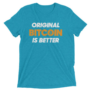 Original Bitcoin is Better BTC Logo Symbol Shirt Short sleeve t-shirt