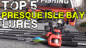 Dave Lefebre's Top 5 Baits for Presque Isle Bay