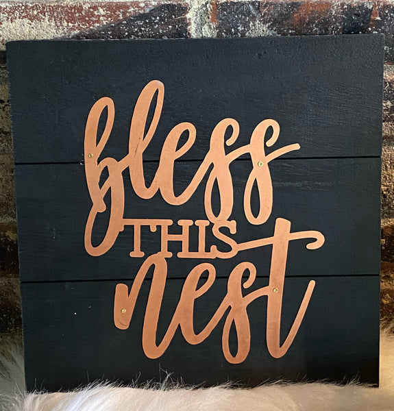 Bless This Nest Pallet Sign