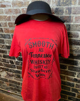 Smooth as Tennessee Whiskey and Sweet as Strawberry Wine T-Shirt