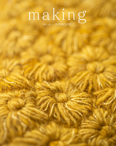 Making No. 10 / Intricate - PRE-ORDER