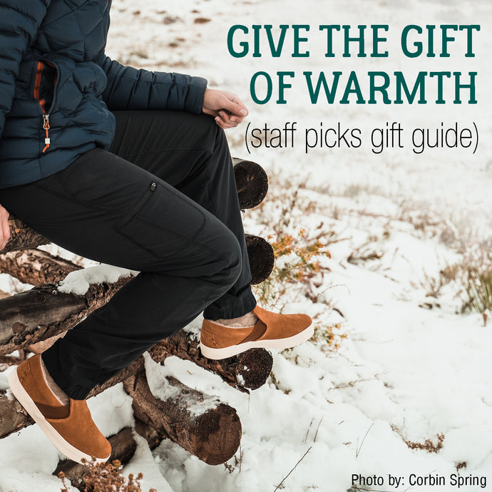 Give the Gift of Warmth - Staff Picks Gift Guide