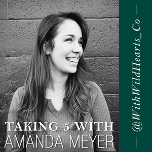 Taking 5 With: Amanda Meyer