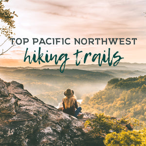 Top Pacific Northwest Summer Hiking Trails