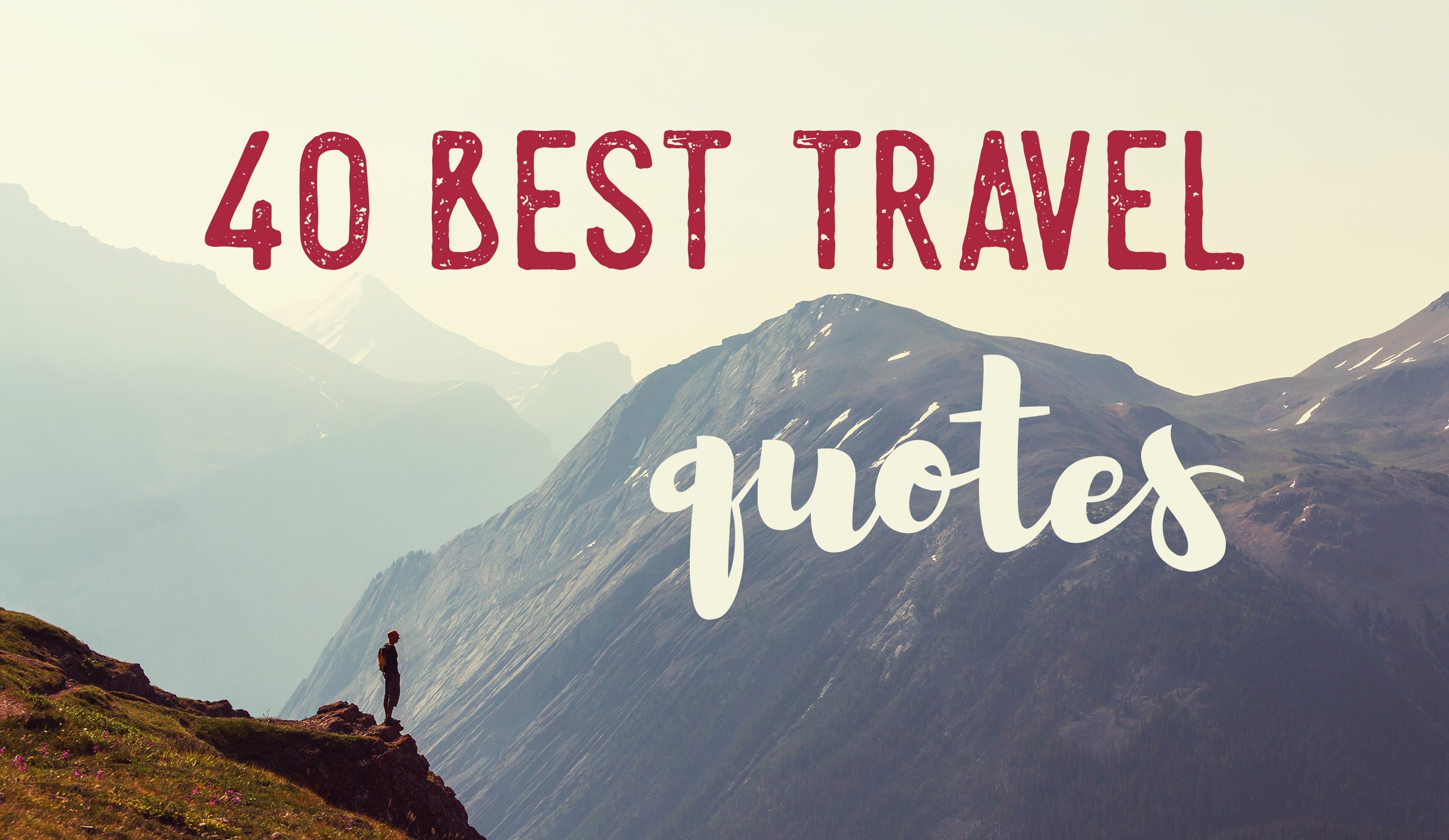 40 Best Travel Quotes