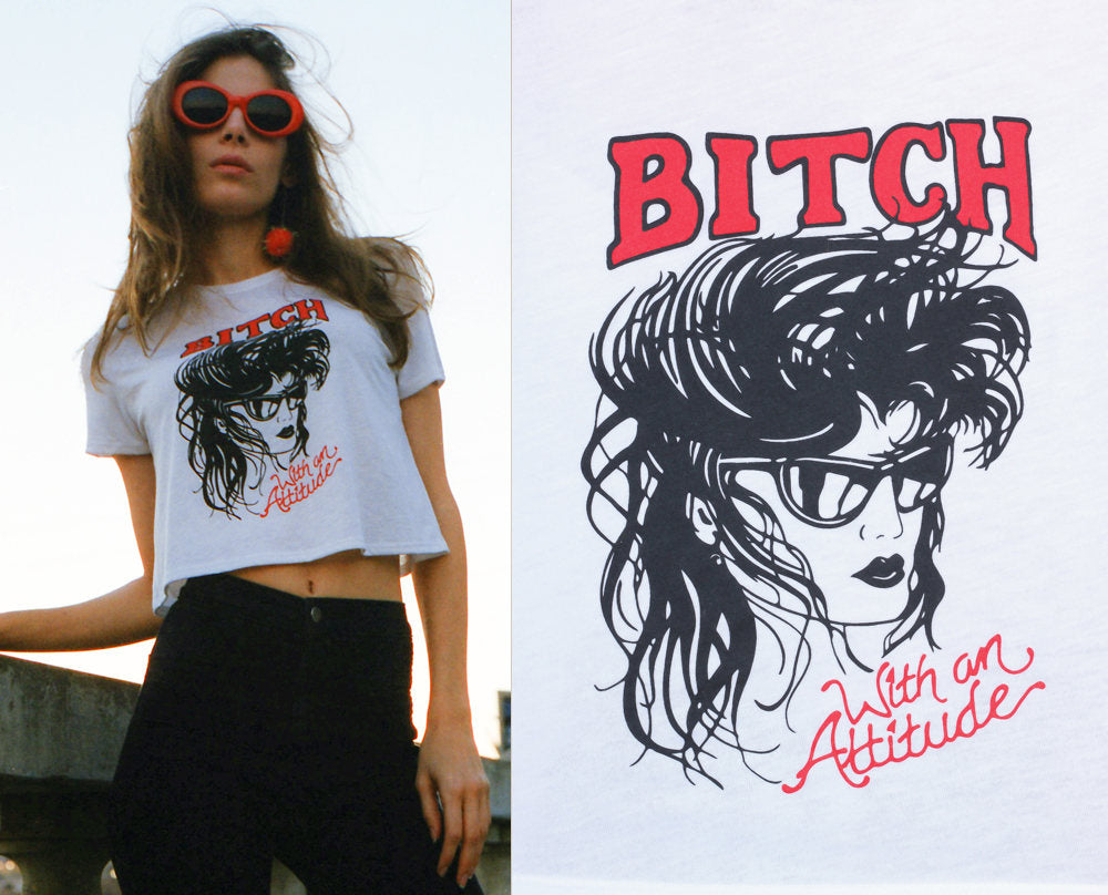 80s Bitch With An Attitude Retro Tee Crop Top Screen Print Graphic - Small, Medium, Large