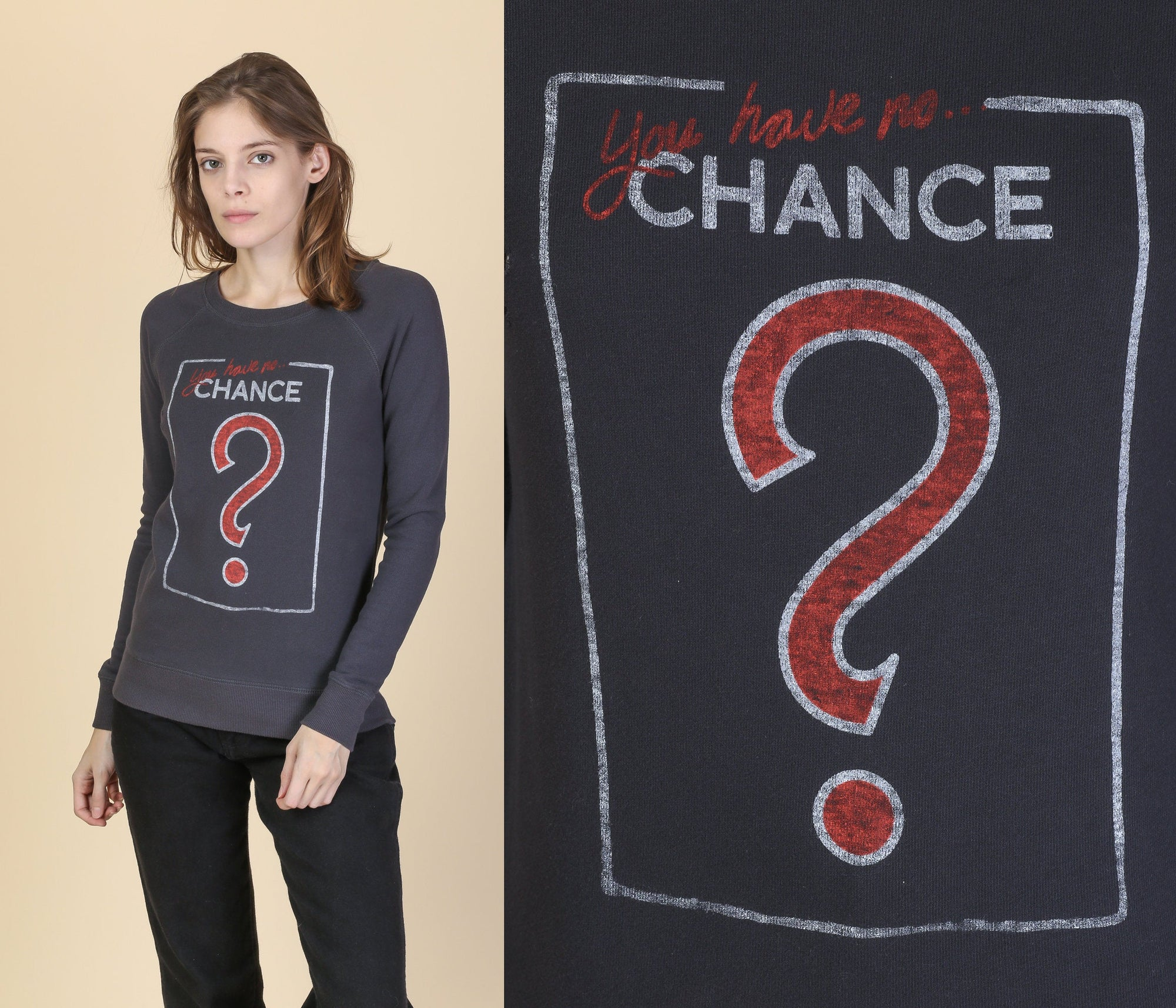 You Have No Chance Monopoly Card Sweatshirt - Extra Small