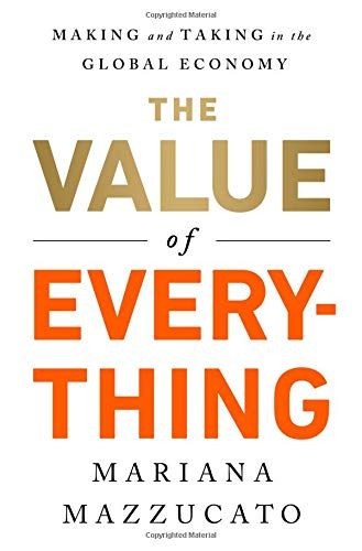 Behemotor The Value of Everything: Making and Taking in the Global Economy