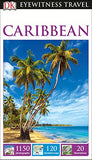 Behemotor DK Eyewitness Travel Guide Caribbean